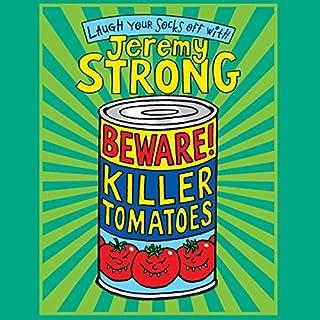 Beware! Killer Tomatoes cover art