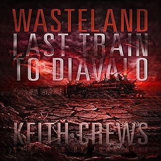 Wasteland II: Last Train to Diavalo audiobook cover art