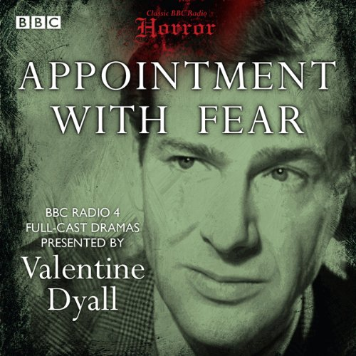 Classic BBC Radio Horror: Appointment with Fear audiobook cover art