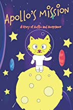 Apollo's Mission: A Story of Autism and Acceptance