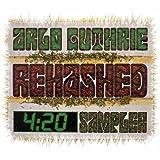 Songtexte von Arlo Guthrie - Rehashed 4:20 Sampler