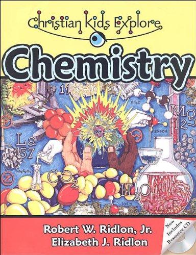 Christian Kids Explore Chem 2nd Ed *NOP