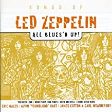 Led Zeppelin: This Ain't No Tribute Series -- All Blues'd Up! by Various Artists (2003-02-24)
