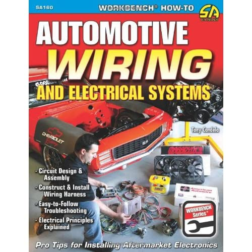 Pleasant Automotive Wiring And Electrical Systems Workbench Series Tony Wiring Cloud Hisonuggs Outletorg