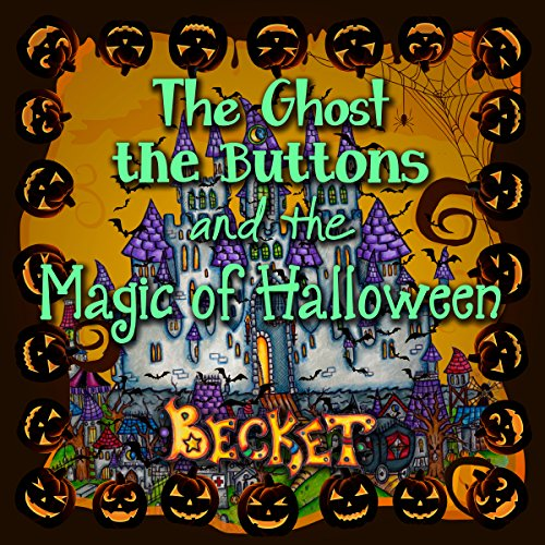 The Ghost, the Buttons, and the Magic of Halloween audiobook cover art