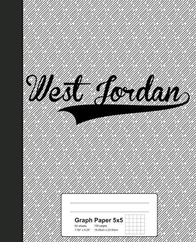 Graph Paper 5x5: WEST JORDAN Notebook: 4126 (Weezag Graph Paper 5x5 Notebook)