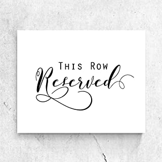 Reserved Sign Print This Row Reserved Card Wedding Ceremony Decor Reserved Seating Wedding Signage Reserved Wedding Sign Rustic Wedding Reserved Sign 8x10 Inches No Frame