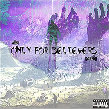 Only for Believers