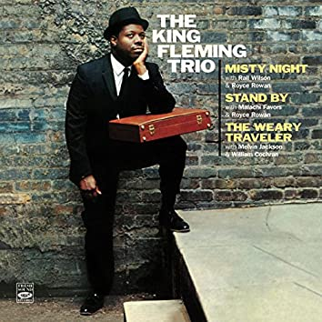The King Fleming Trio. Misty Night / Stand By / The Weary Traveler