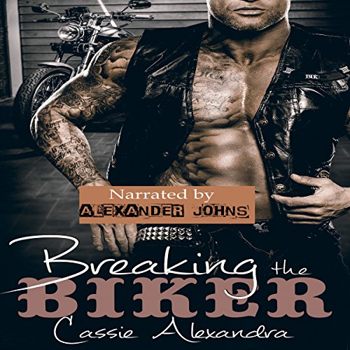 Breaking the Biker audiobook cover art