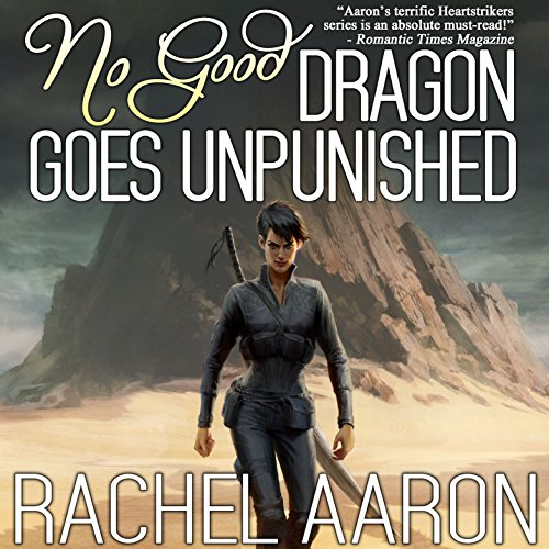 No Good Dragon Goes Unpunished cover art