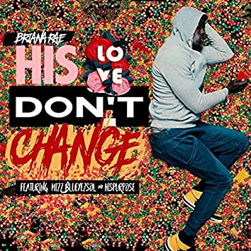 His Love Don't Change