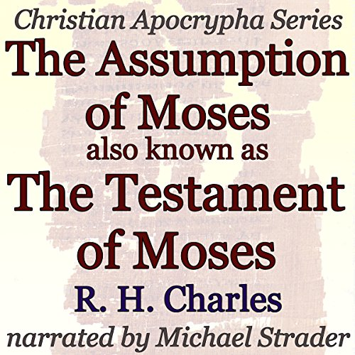 The Assumption of Moses, also known as The Testament of Moses audiobook cover art