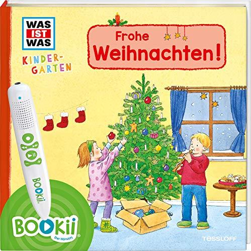BOOKii® WAS IST WAS Kindergarten Frohe Weihnachten!: Vom 1. Advent bis Heilige Drei Könige - erstes Wissen ab 3 Jahre (BOOKii / Antippen, Spielen, Lernen)