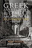 Greek Sanctuaries & Temple Architecture