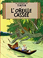 L'oreille Cassee: Petit Format (Tintin)