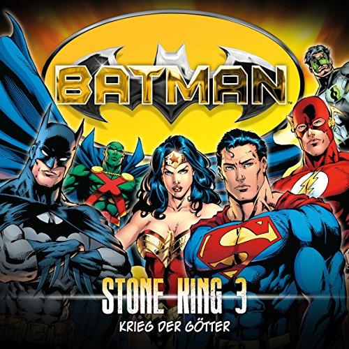 Krieg der Götter     Batman - Stone King 3              Autor:                                                                                                                                 Alan Grant                               Sprecher:                                                                                                                                 K. Dieter Klebsch,                                                                                        Sascha Rotermund,                                                                                        Reent Reins,                   und andere                 Spieldauer: 58 Min.     4 Bewertungen     Gesamt 4,8