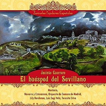 El huésped del Sevillano (Zarzuela en dos actos)