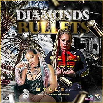 Diamonds & Bullets