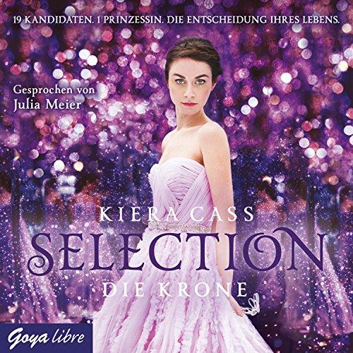 Die Krone     Selection 5              Autor:                                                                                                                                 Kiera Cass                               Sprecher:                                                                                                                                 Julia Meier                      Spieldauer: 5 Std. und 52 Min.     162 Bewertungen     Gesamt 4,4