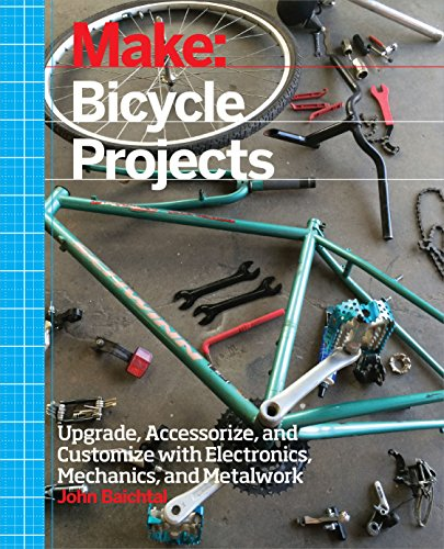 Make: Bicycle Projects: Upgrade,...
