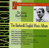 Bax/Butterworth/Ireland/Elgar/Williams
