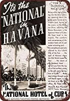 面白いヴィンテージ金属壁ティンサイン1938ハバナのキューバ国立ホテル、メタルプラークポスターアート装飾バーホテルオフィス寝室ガーデンレトロヴィンテージバーサインティンサインヴィンテージ