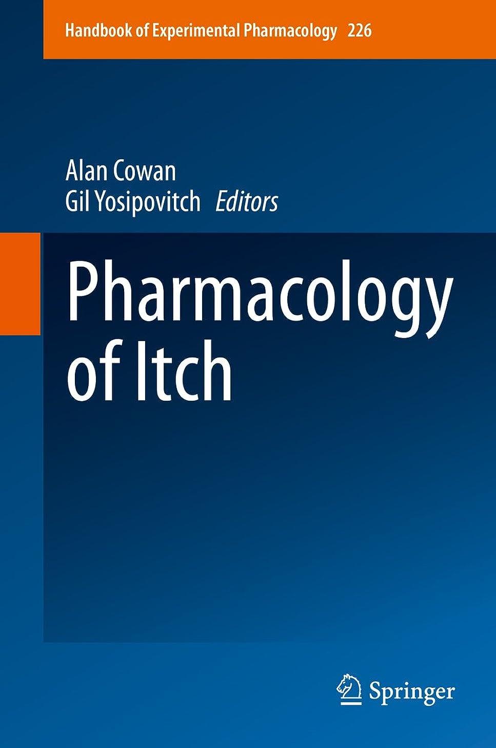 縮約子音最後にPharmacology of Itch (Handbook of Experimental Pharmacology 226) (English Edition)