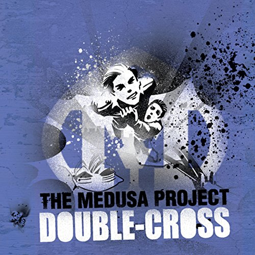 The Medusa Project: Double Cross audiobook cover art