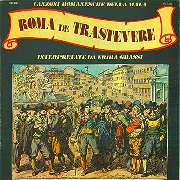 Roma de trastevere (Canzoni romanesche della mala)