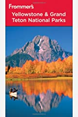 Frommer's Yellowstone and Grand Teton National Parks (Park Guides) Paperback