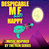 Despicable Me and Happy: Music Inspired by the Film Series