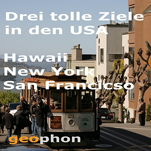Drei tolle Ziele in den USA: Hawaii. New York. San Francisco audiobook cover art