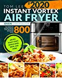 Instant Vortex Air Fryer Oven Cookbook: The Complete Instant Vortex Oven Air Fryer Beginners Guide | Air Fry, Roast, Toast, Reheat, Bake, Broil, and More (English Edition)