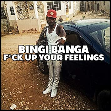F*ck up Your Feelings
