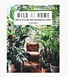 Wild at Home: How to style and care for beautiful plants by Hilton Carter Hardcover book green book