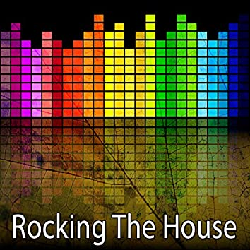 Rocking the House
