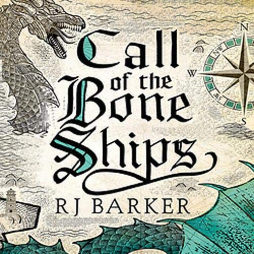 Call of the Bone Ships Audiobook By R. J. Barker cover art