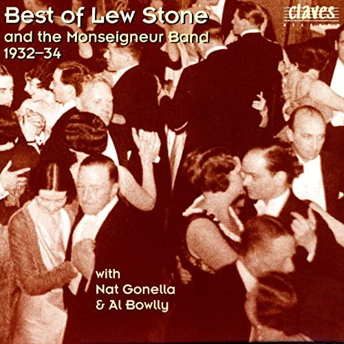 Lew Stone & the Monseigneur Band feat. Al Bowlly, Nat Gonella & Tiny Winters