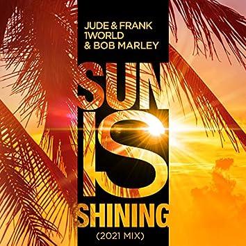 Sun Is Shining (2K21 Mix)