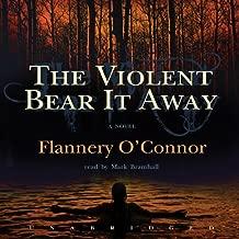 the violent bear it away audiobook