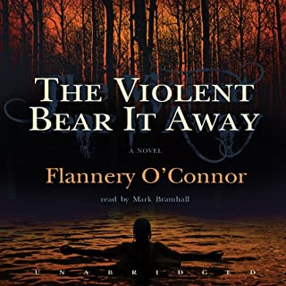 The Violent Bear It Away audiobook cover art