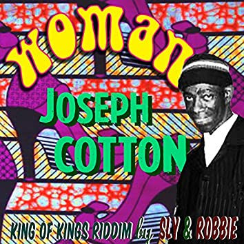 Sly & Robbie + Joseph Cotton Present Woman