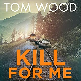Kill for Me     Victor the Assassin, Book 8              By:                                                                                                                                 Tom Wood                               Narrated by:                                                                                                                                 Peter Noble                      Length: 12 hrs and 35 mins     220 ratings     Overall 4.6
