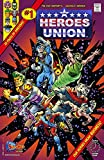 The Heroes Union #1: Now It Begins! (English Edition)