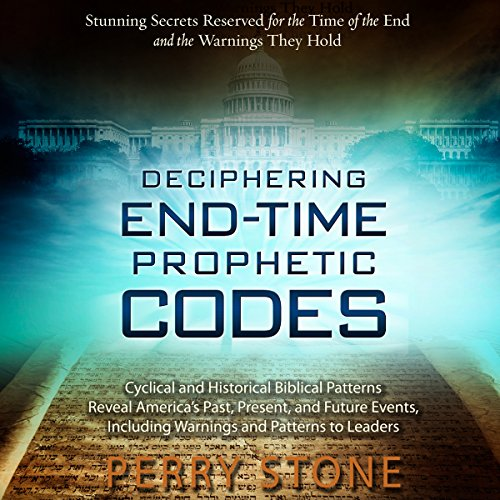 Deciphering End-Time Prophetic Codes audiobook cover art