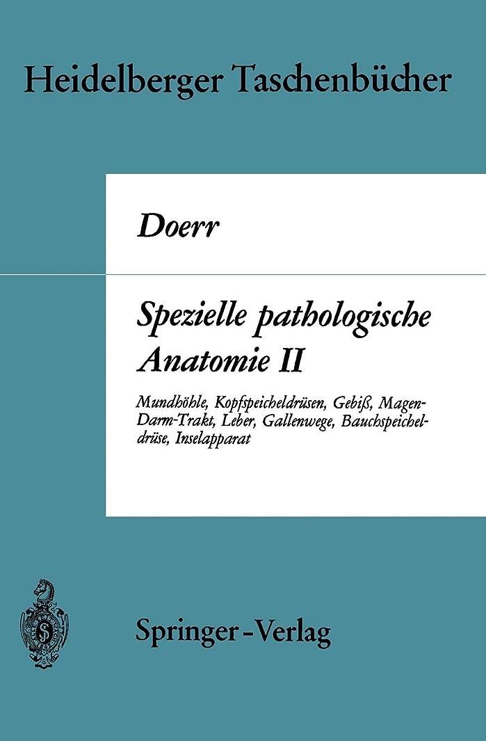 株式変換するSpezielle pathologische Anatomie II: Mundhoehle Kopfspeicheldruesen Gebiss Magen-Darm-Trakt, Leber Gallenwege Bauchspeicheldruese Inselapparat (Heidelberger Taschenbuecher)