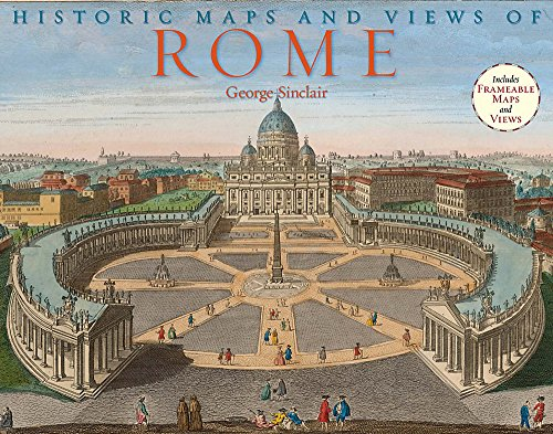 Historic Maps and Views of Rome: 24 Frameable Maps