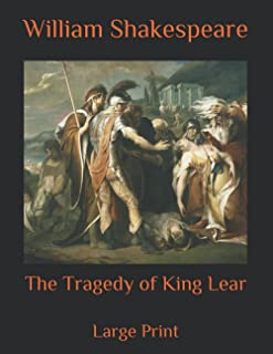 The Tragedy of King Lear: Large Print