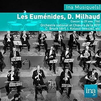 Les Euménides, D. Milhaud, Orchestre national et Choeurs de la RTF
